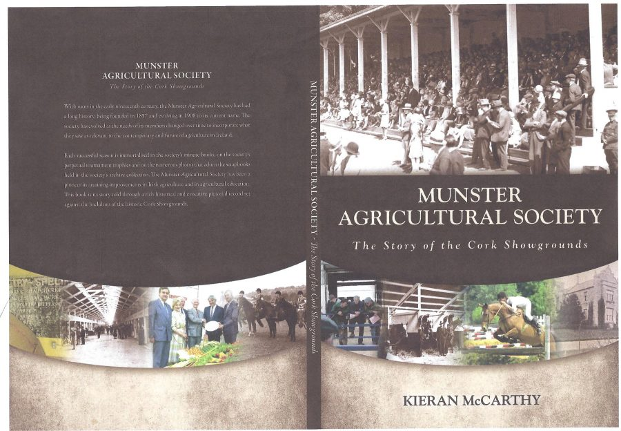 Front cover of Munster Agricultural Society, The Story of the Cork Showgrounds by Kieran McCarthy (2011)