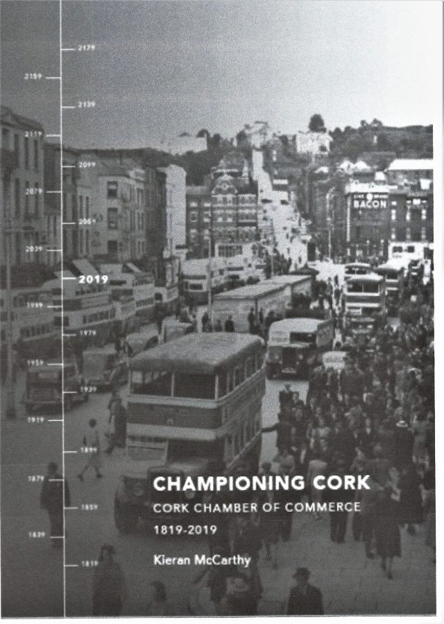 Front cover of Championing Cork, Cork Chamber of Commerce, 1819-2019 by Kieran McCarthy
