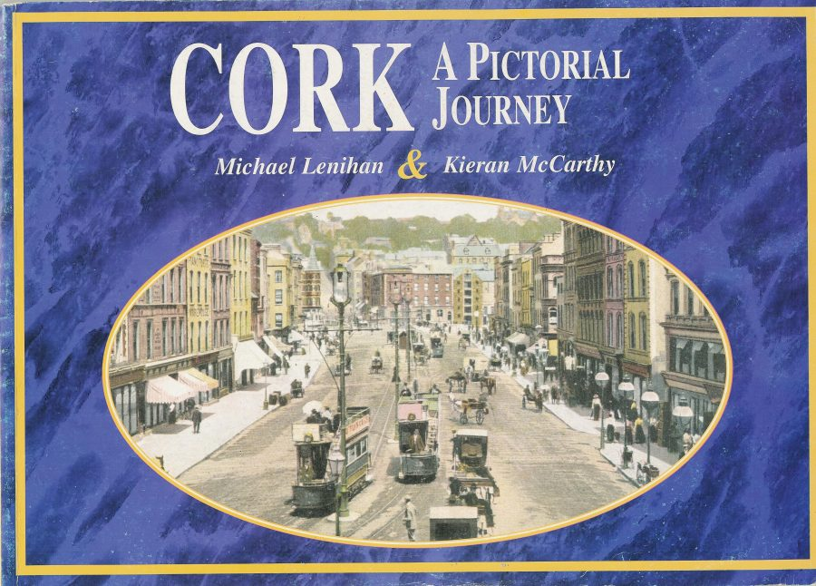 Front cover of Cork A Pictorial Journey by Kieran McCarthy