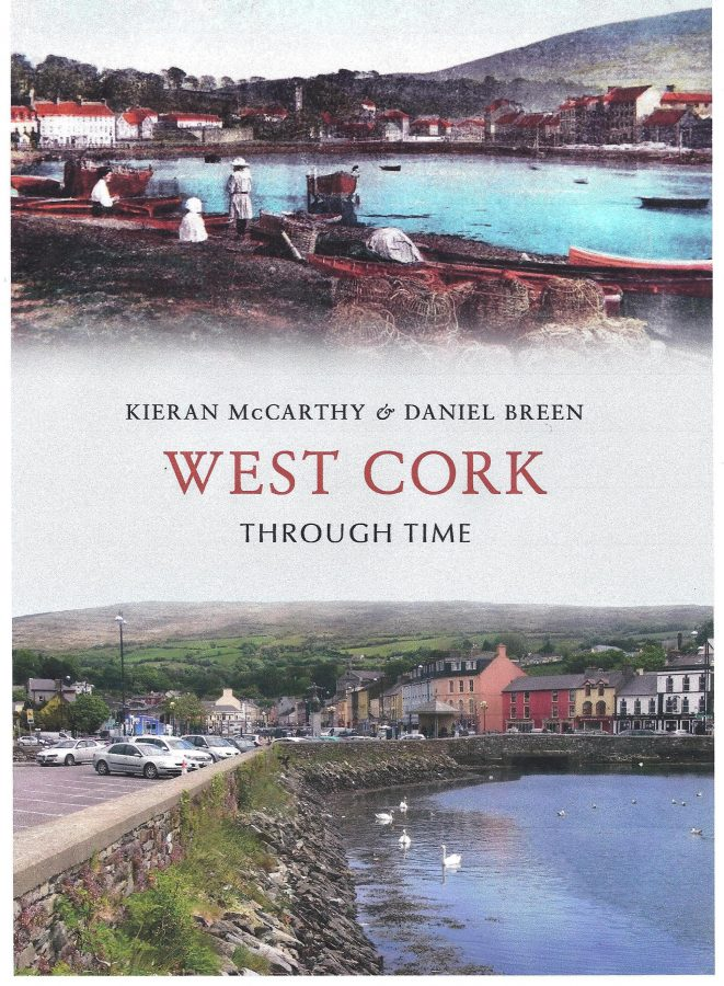 Front cover of West Cork Through Time by Kieran McCarthy and Dan Breen