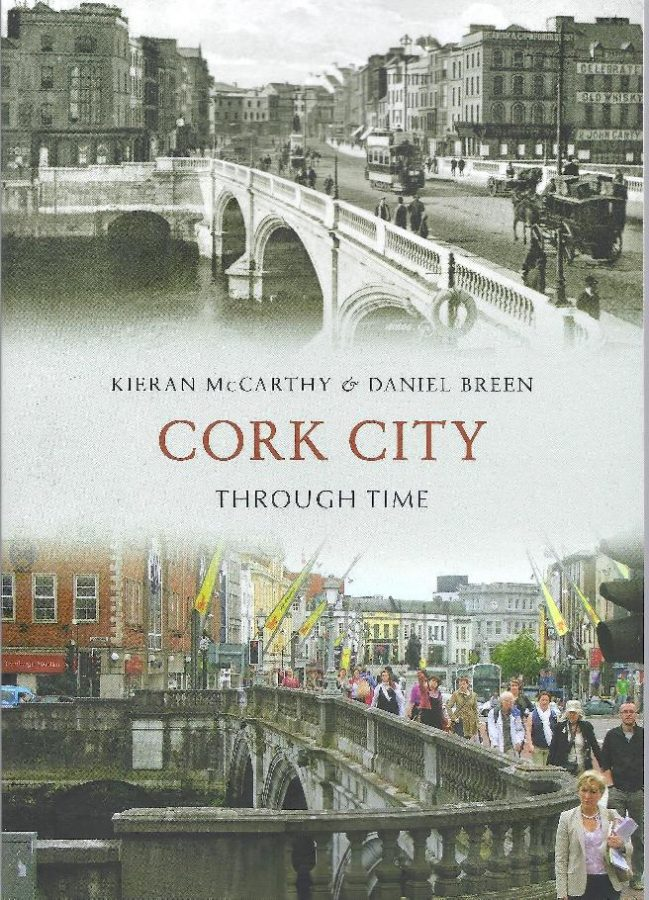Front cover of Cork City Through Time by Kieran McCarthy and Dan Breen