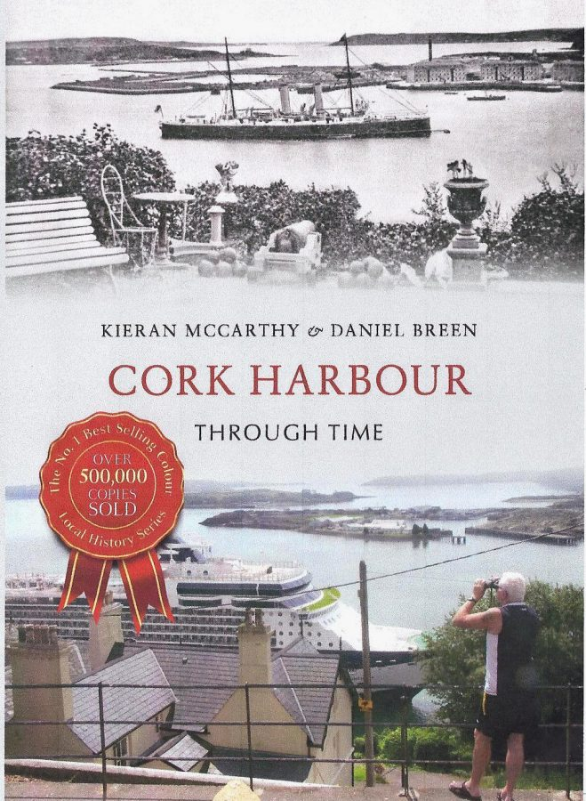 Front cover of Cork Harbour Through Time by Kieran McCarthy and Dan Breen