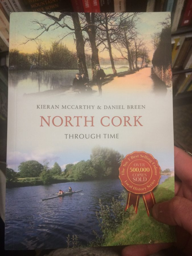 Front cover of North Cork Through Time by Kieran McCarthy and Dan Breen