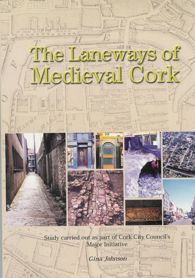 Front cover of book of Gina Johnson's book, The Laneways of Medieval Cork