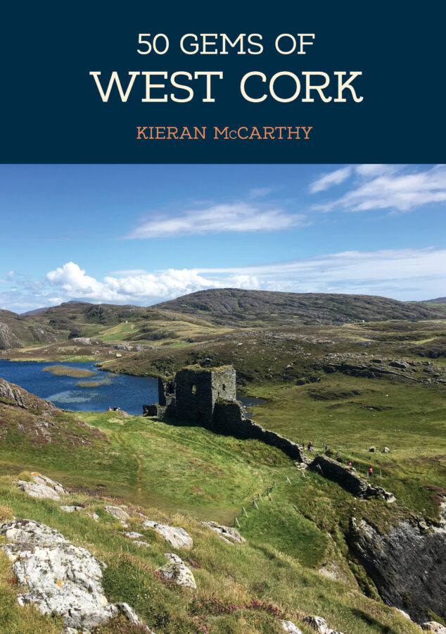 Front cover of 50 Gems of West Cork by Kieran McCarthy (2019, Amberley Publishing)